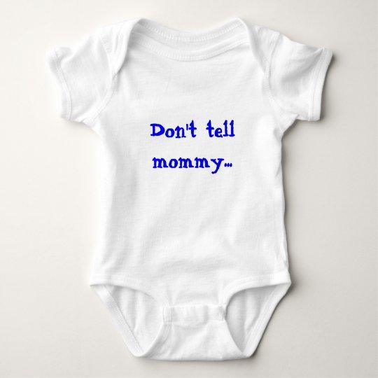 Don't tell mummy baby bodysuit