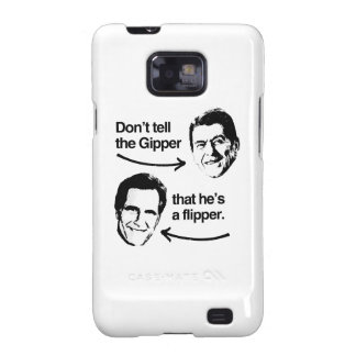 DON'T TELL THE GIPPER THAT HE'S A FLIPPER.png Samsung Galaxy S2 Case