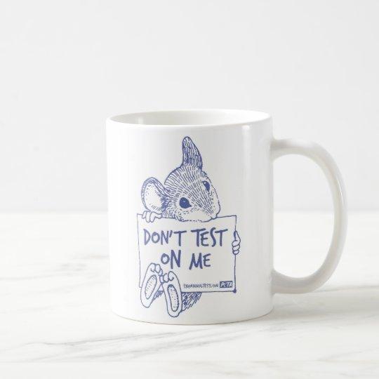 Don't Test On Me Mug