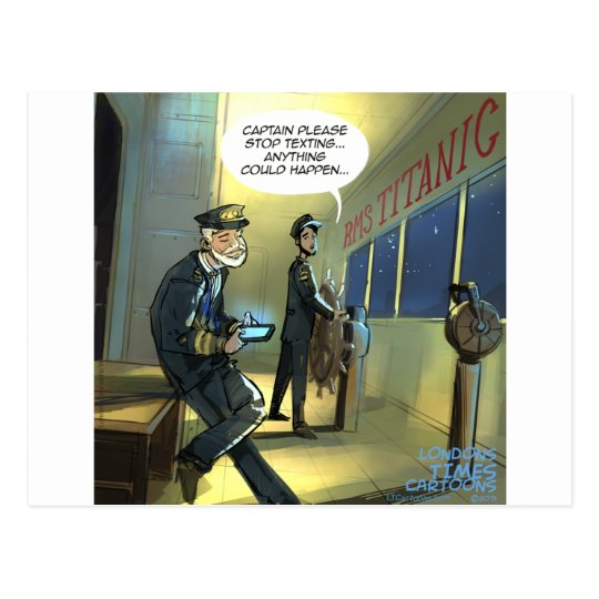 Don't Text And Titanic Funny Postcard