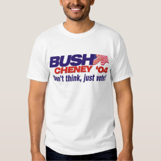 Don't think, just vote! tshirts