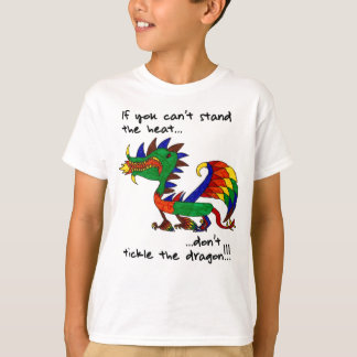 Don't Tickle the Dragon T-Shirt