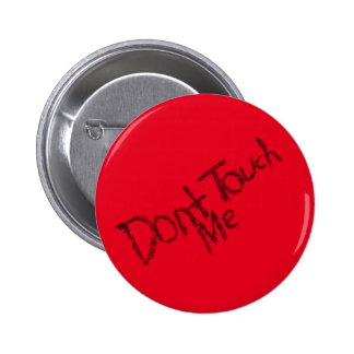 Don't touch 6 cm round badge