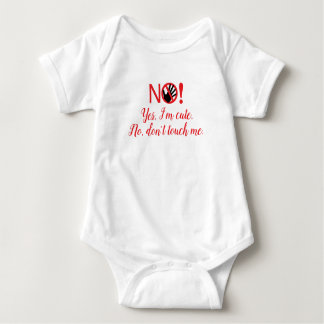 """Don't Touch Me"" Baby Bodyshirt Baby Bodysuit"