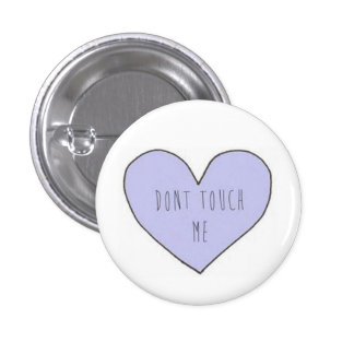 Dont Touch Me Tumblr Transparent Pin