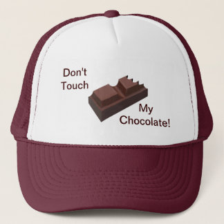 Don't Touch My Chocolate! Hat