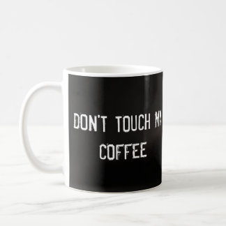 Don't touch my coffee, pouncing cat coffee mug
