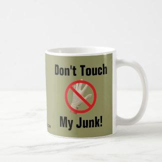 Don't Touch My Junk! Basic White Mug