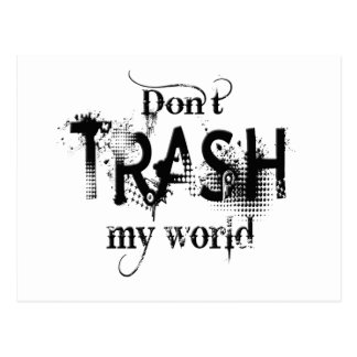 Don't Trash My World Postcard