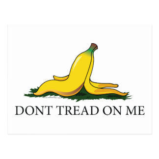 Don't Tread On Me Bananna Postcards