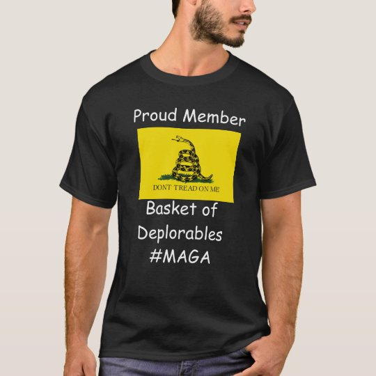 Don't Tread on Me; Basket of Deplorables T-Shirt