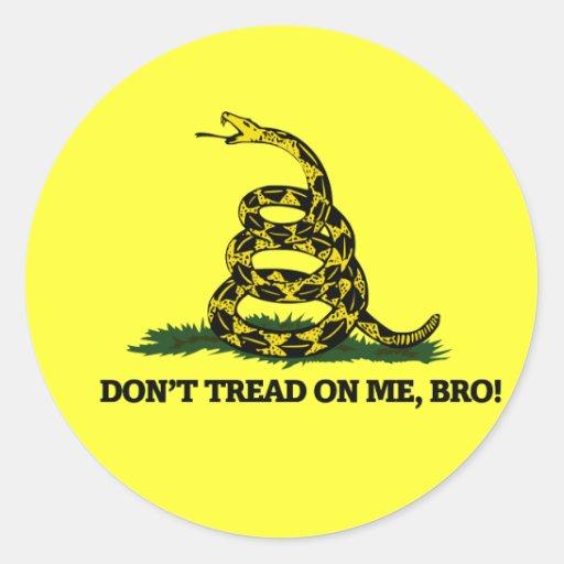 Don't Tread on me Bro Round Stickers
