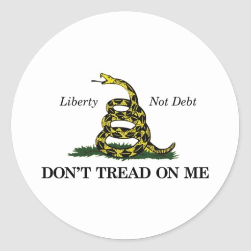 DON'T TREAD ON ME (liberty, not debt) Stickers