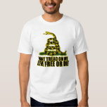 Don't Tread On Me - Live Free Or Die Tshirts