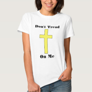 Don't Tread On Me Plus Cross Religious Freedom Fit Tshirts