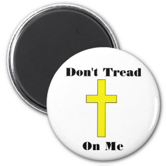 Don't Tread On Me plus Cross Religious Freedom Mag 6 Cm Round Magnet