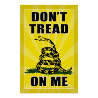 Don't Tread on Me Posters