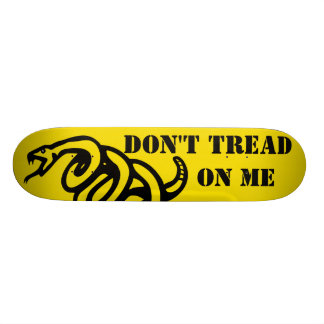 Don't Tread On Me Skateboard