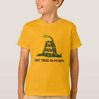 Don't Tread On My Data Shirt
