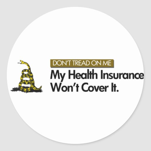 DONT TREAD ON MY HEALTHCARE ROUND STICKERS