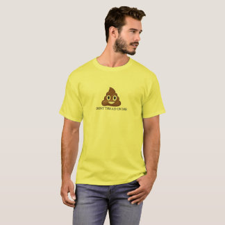 Don't Tread On Poo! T-Shirt