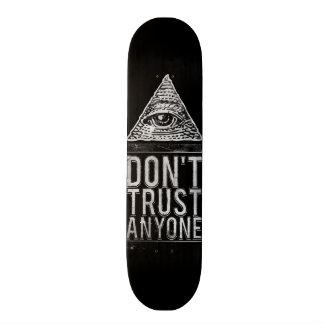 Don't trust anyone 20 cm skateboard deck
