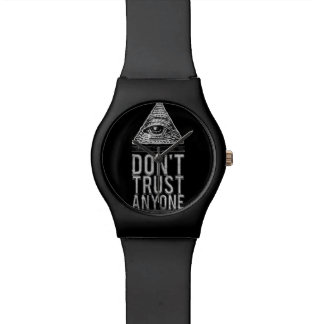 Don't trust anyone wrist watch