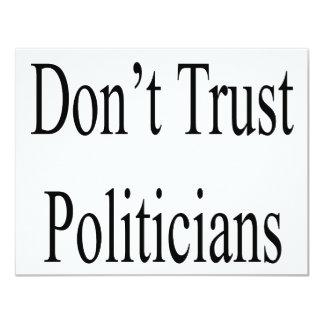 Don't Trust Politicians Custom Invite