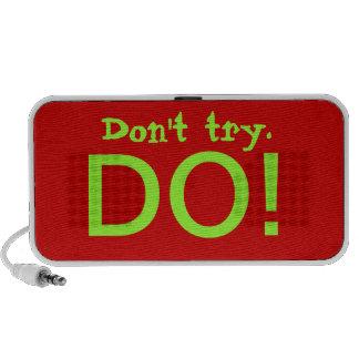 Don't try, DO! Travelling Speaker