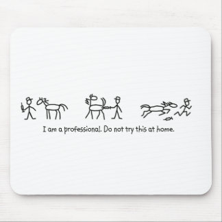 Don't Try This at Home (Veterinarian) Professional Mouse Pad