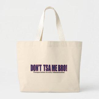 DON'T-TSA-Me-Bro---Red Bag