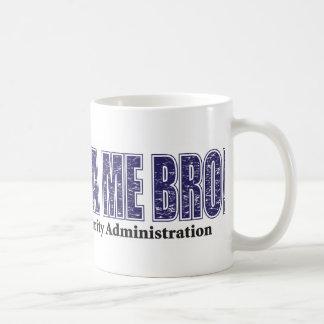 Don't-TSA-Me-BRO.xpng Basic White Mug