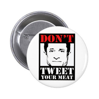 Don't Tweet Your Meat Pins