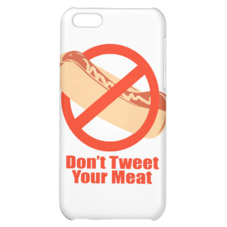 Don't Tweet Your Meat- iPhone 5C Cases