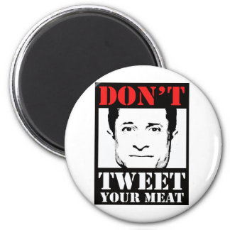 Don't Tweet Your Meat Refrigerator Magnets