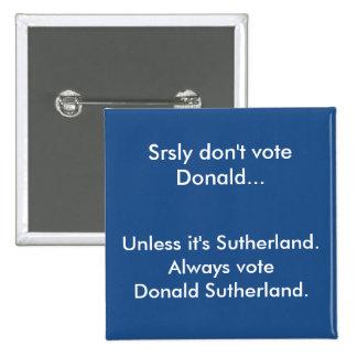 Don't Vote Donald Button