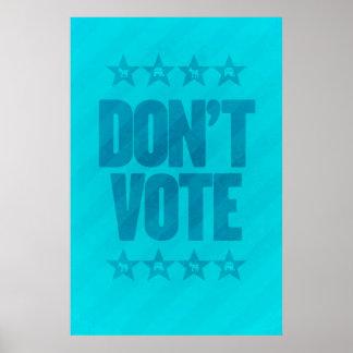 DON'T VOTE Republican Democrat poster