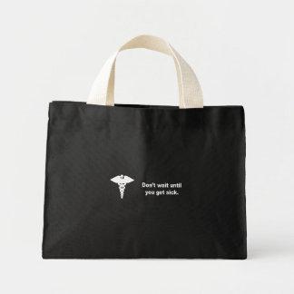 Don't wait until you get sick bag