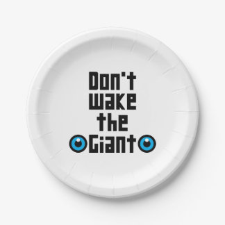 Don't wake the Giant Paper Plate