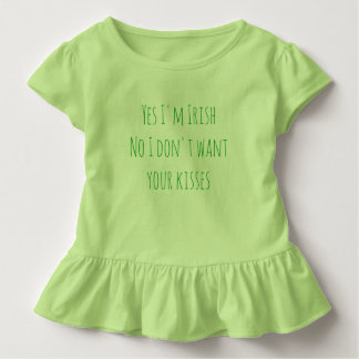 Don't Want Your Kisses Toddler T-Shirt