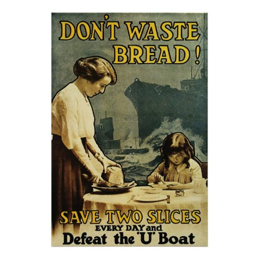 Don't Waste Bread Poster