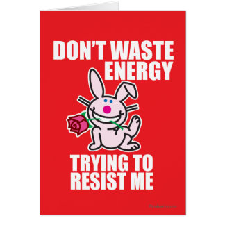 Don't Waste Energy Greeting Card