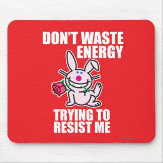 Don't Waste Energy Mouse Pad