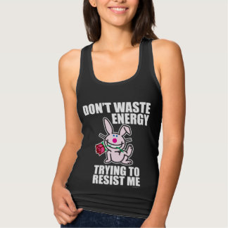 Don't Waste Energy Tank Top