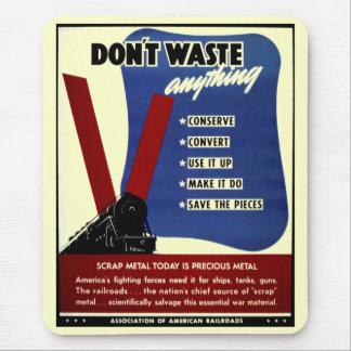 Don't Waste Scrap Metal Mousepads