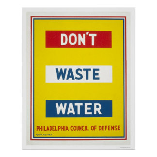 Don't Waste Water WPA Poster