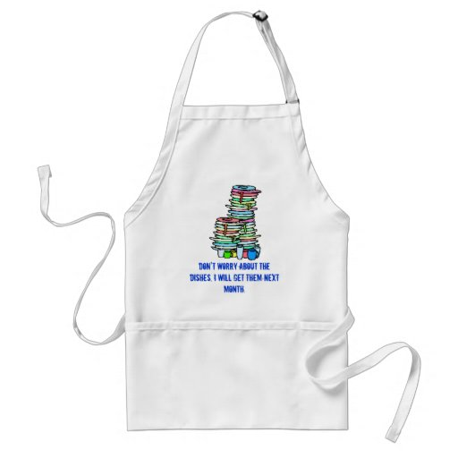 Don't worry about the dishes, apron