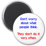 Don't worry about what people think