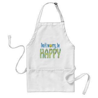 Don't Worry, Be Happy Apron