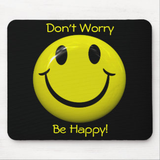 Don't Worry Be Happy! Big Smiley Face Mousepad Mousepad